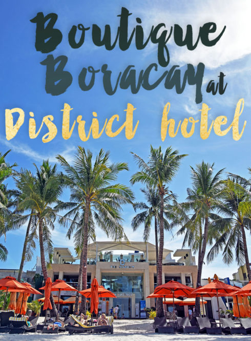 Boutique Boracay at The District Hotel Published by Seattles Travels